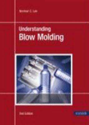 Understanding Blow Molding 2E