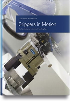 Grippers in Motion- The Fascination of Automated Handling Tasks