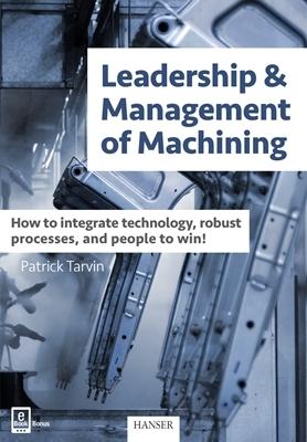 Leadership&Management of Machining